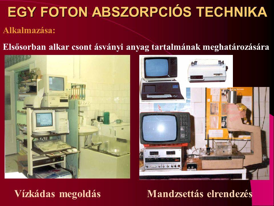 EGY FOTON ABSZORPCIÓS TECHNIKA Alkalmazása: Elsősorban alkar csont ásványi anyag tartalmának meghatározására Vízkádas megoldás Mandzsettás elrendezés