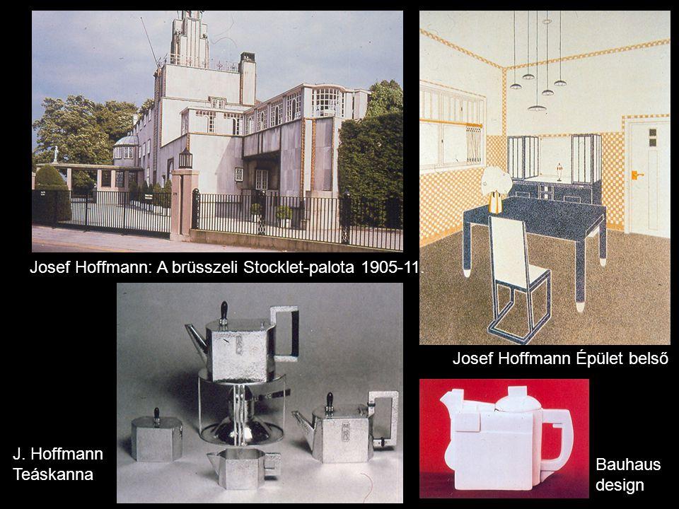 Josef Hoffmann: A brüsszeli Stocklet-palota 1905-11. J. Hoffmann Teáskanna Bauhaus design Josef Hoffmann Épület belső