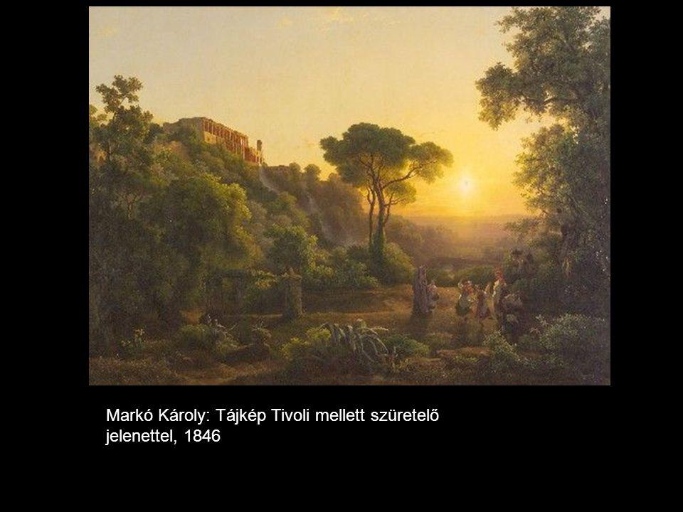 Markó Károly: Tájkép Tivoli mellett szüretelő jelenettel Markó Károly: Tájkép Tivoli mellett szüretelő jelenettel, 1846