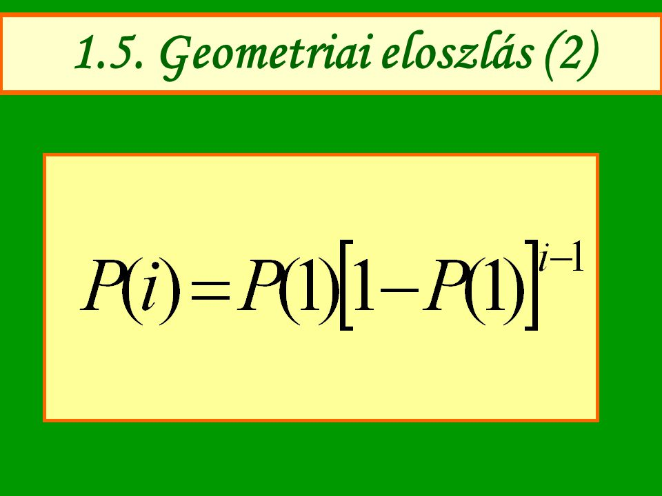 1.5. Geometriai eloszlás (2)