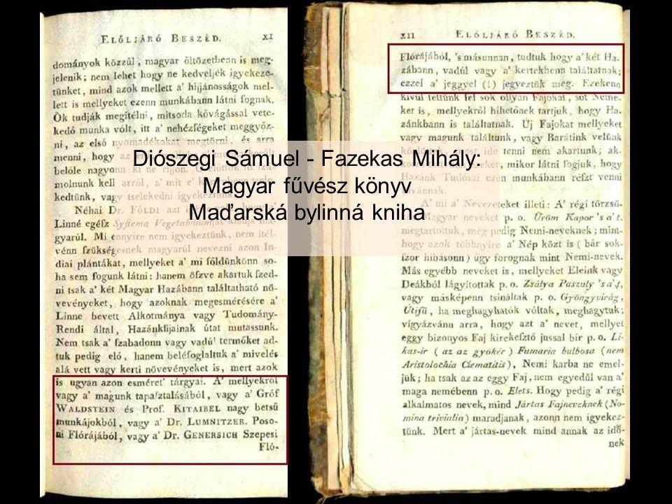 Diószegi Sámuel - Fazekas Mihály: Magyar fűvész könyv Maďarská bylinná kniha