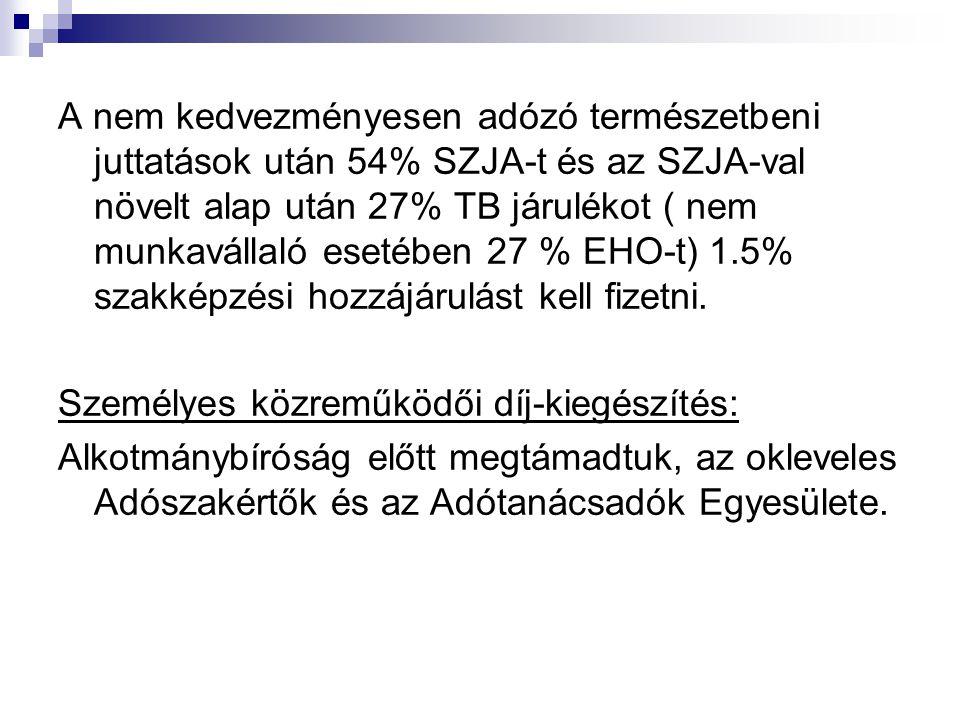 EVA Bevételi értékhatár 2010-ben 25 millió Ft.