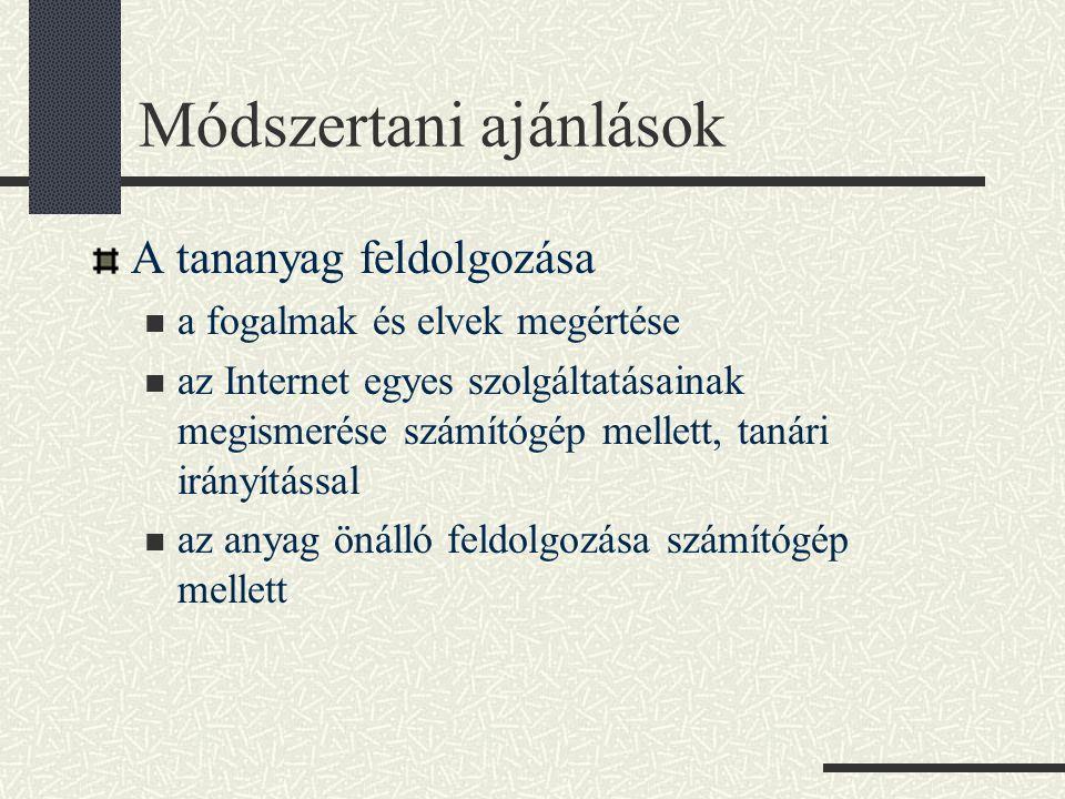 A témák áttekintése 1.Számítógép hálózatok 2. Az Internet 3.