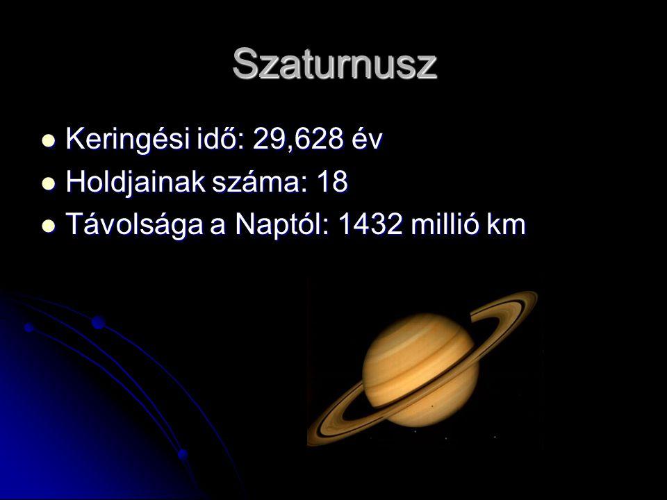 Uránusz Keringési idő: 84,665 év Keringési idő: 84,665 év Holdjainak száma: 15 Holdjainak száma: 15 Távolsága a Naptól: 2884 millió km Távolsága a Naptól: 2884 millió km