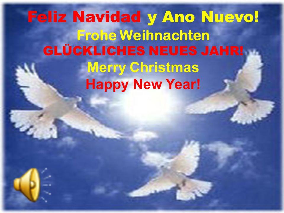 Feliz Navidad y Ano Nuevo.Frohe Weihnachten GLÜCKLICHES NEUES JAHR.