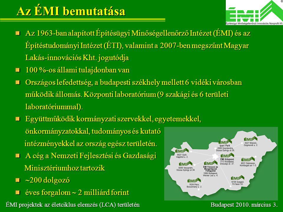 Az ÉMI bemutatása Az 1963-ban alapított Építésügyi Minőségellenőrző Intézet (ÉMI) és az Építéstudományi Intézet (ÉTI), valamint a 2007-ben megszűnt Ma