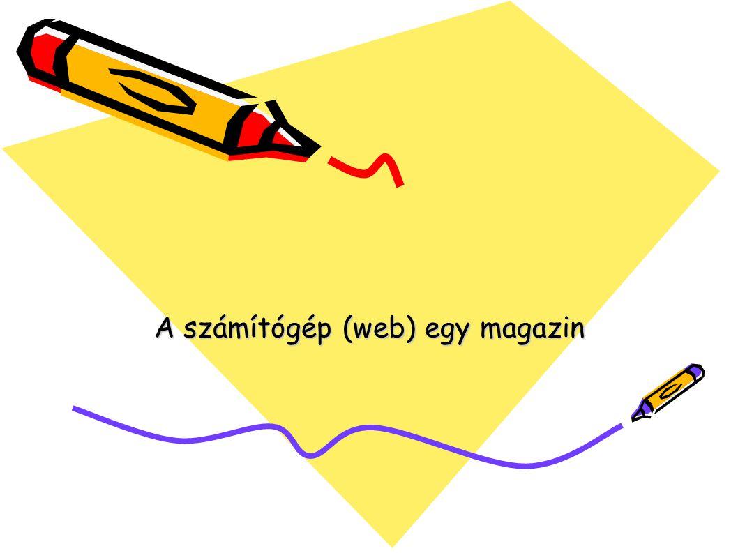 A számítógép (web) egy magazin