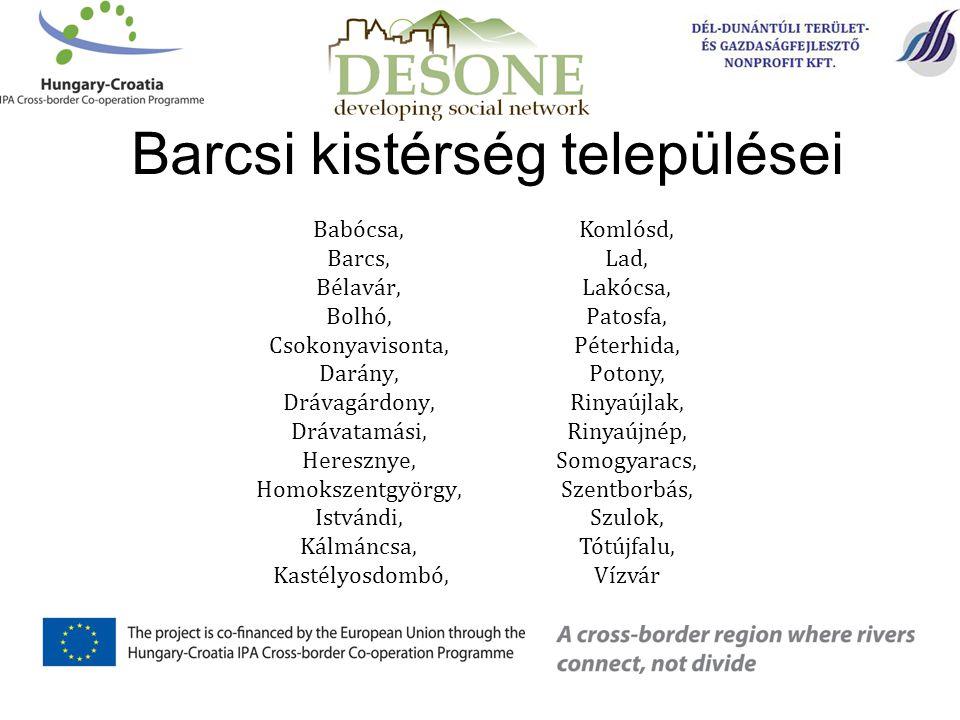 Babócsa, Barcs, Bélavár, Bolhó, Csokonyavisonta, Darány, Drávagárdony, Drávatamási, Heresznye, Homokszentgyörgy, Istvándi, Kálmáncsa, Kastélyosdombó,