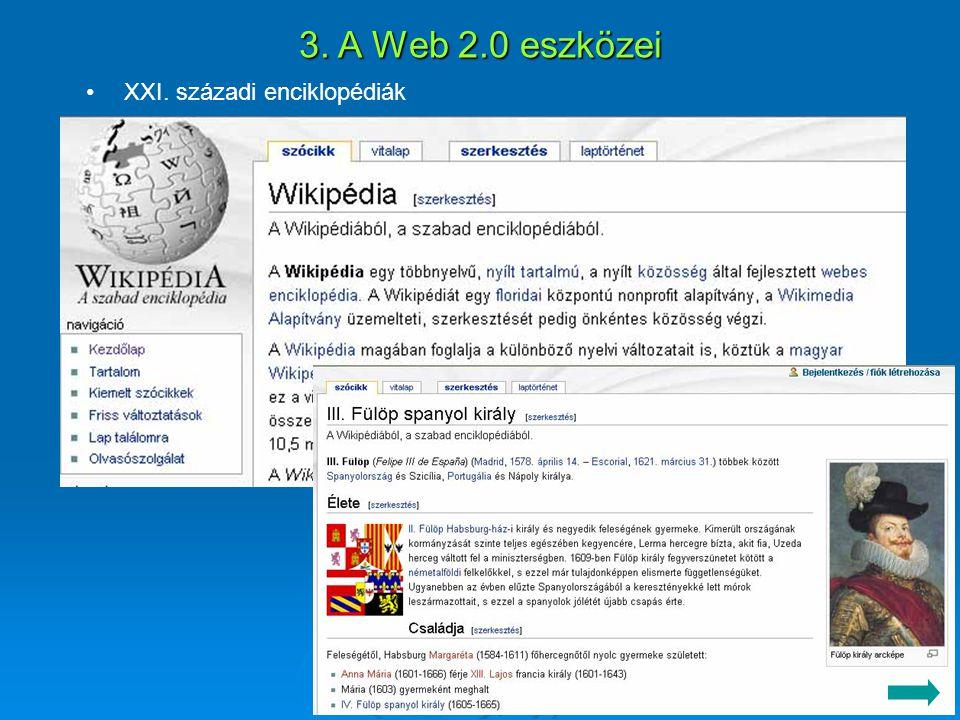 XXI. századi enciklopédiák 3. A Web 2.0 eszközei