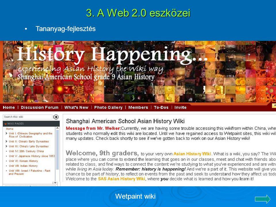 3. A Web 2.0 eszközei Wetpaint wiki Tananyag-fejlesztés