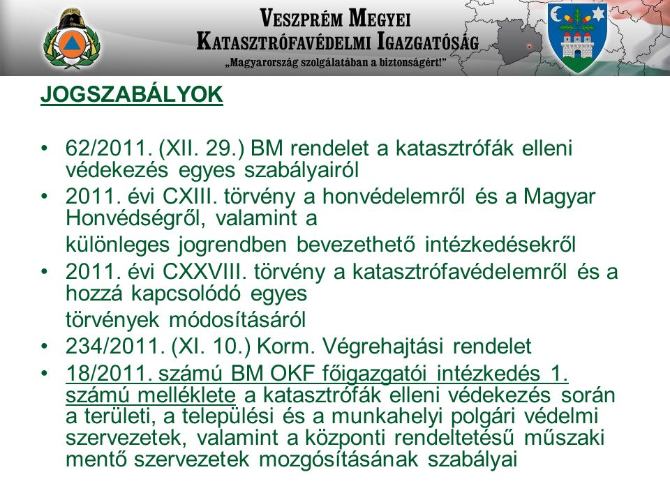 JOGSZABÁLYOK 62/2011.(XII.