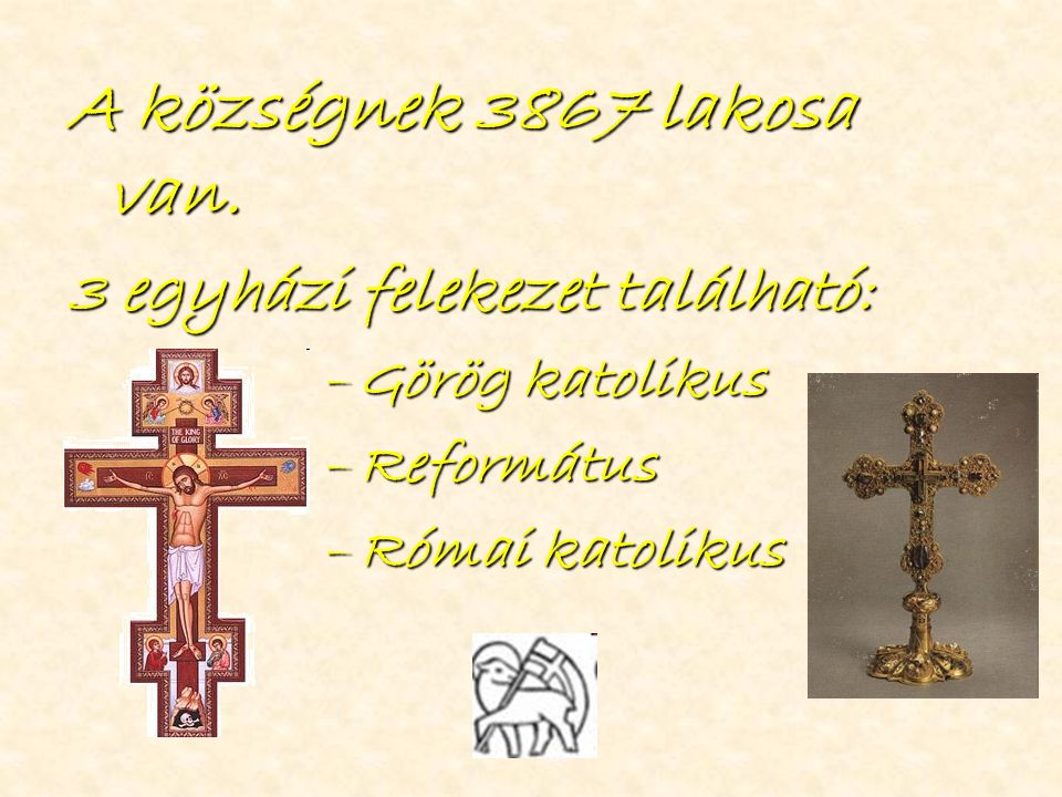 A római katolikus műemlék templomot egy 1271-ben kelt levél említi először.