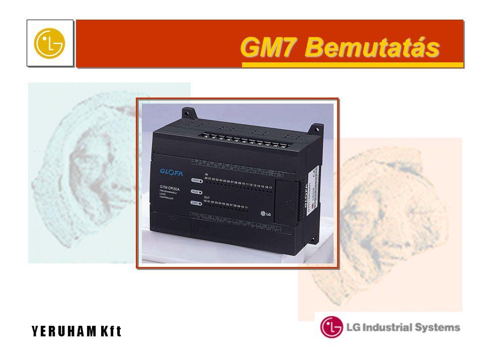 GM7 Bemutatás Y E R U H A M K f t
