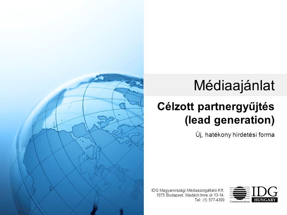 Célzott partnergyűjtés (lead generation) IDG Magyarországi Médiaszolgáltató Kft.