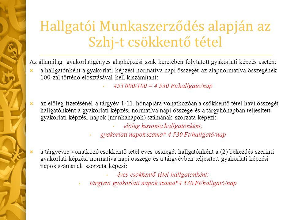  a hozzájárulásra kötelezett saját munkavállalói számára az Fktv-ben meghatározott felnőttképzési szerződés és a munka törvénykönyvéről szóló törvény szerinti tanulmányi szerződés vagy a tanulmányok folytatására történő munkáltatói kötelezés alapján megszervezett szakmai vagy nyelvi képzés - ide nem értve a hatósági jellegű képzéseket – jogszabályban (21/2013.(VI.18.) NGM rendelet) meghatározott költségeivel, Kettős korlát és kettős feltétel: A bruttó kötelezettség csökkenthető az Szht.