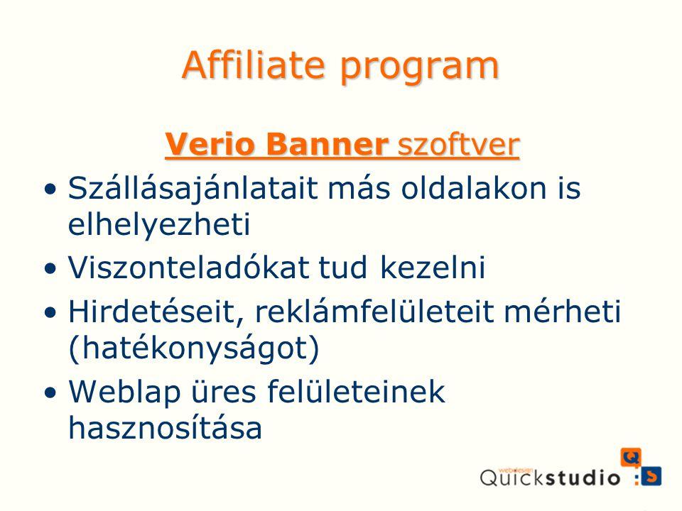 Affiliate program Verio Banner szoftver Szállásajánlatait más oldalakon is elhelyezheti Viszonteladókat tud kezelni Hirdetéseit, reklámfelületeit mérh