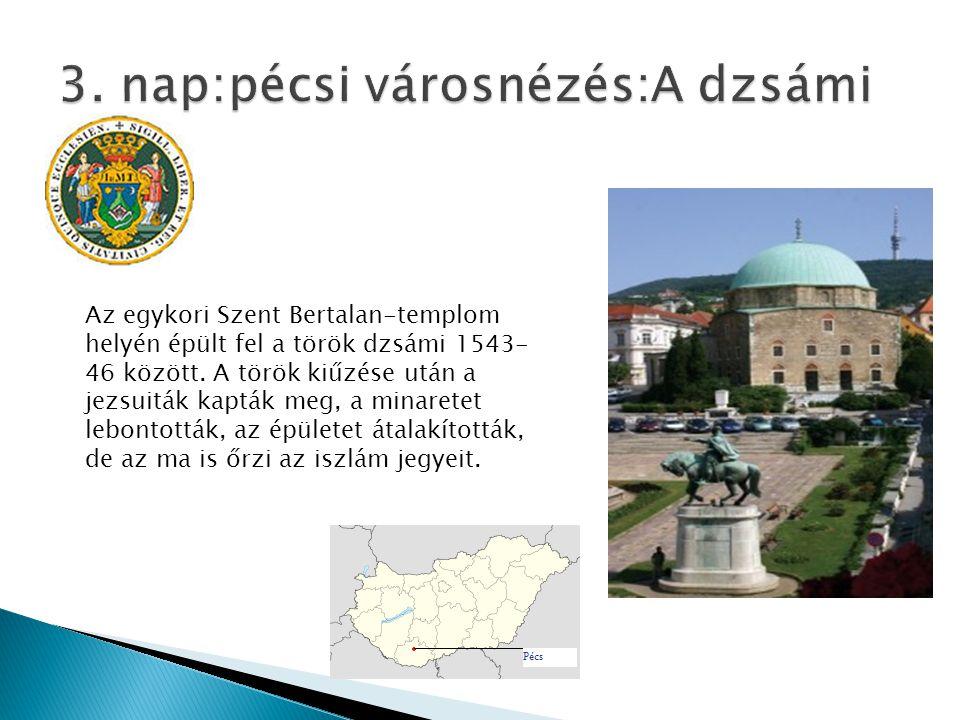 Az egykori Szent Bertalan-templom helyén épült fel a török dzsámi 1543- 46 között. A török kiűzése után a jezsuiták kapták meg, a minaretet lebontottá