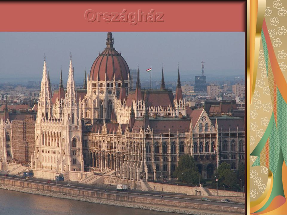 Parlament Az eklektikus épület a századfordulón készült el.