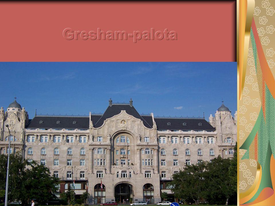 Gresham-palota A budapesti Roosevelt téren áll az 1906-ban, szecessziós stílusban épült Gresham-palota.
