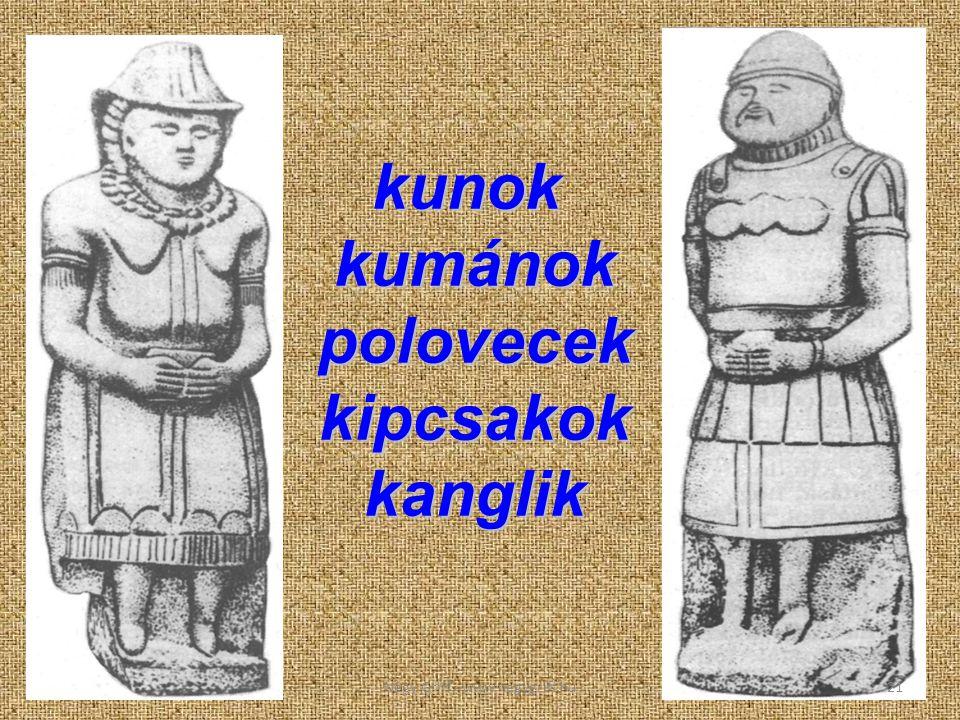 kunok kumánok polovecek kipcsakok kanglik 21Négy Griff - www.negygriff.hu