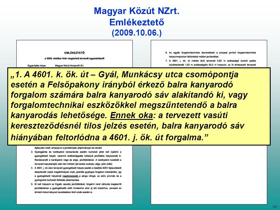 """Magyar Közút NZrt. Emlékeztető (2009.10.06.) ZsG """"1."""