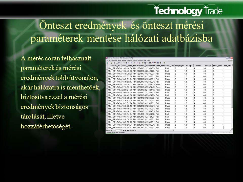 Teszt adatok betöltése, minden teszt megkezdése előtt Minden teszt megkezdésekor a program adatbázisból kiolvassa a kívánt mérési paramétereket akár egy hálózaton elérhető adatbázisból, melynek sikeres elérése esetén azt lementi a helyi számítógépre.