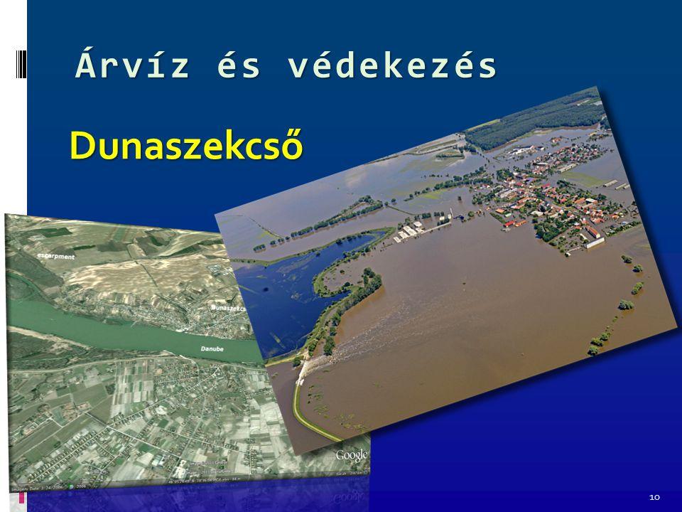 Árvíz és védekezés 10 Dunaszekcső