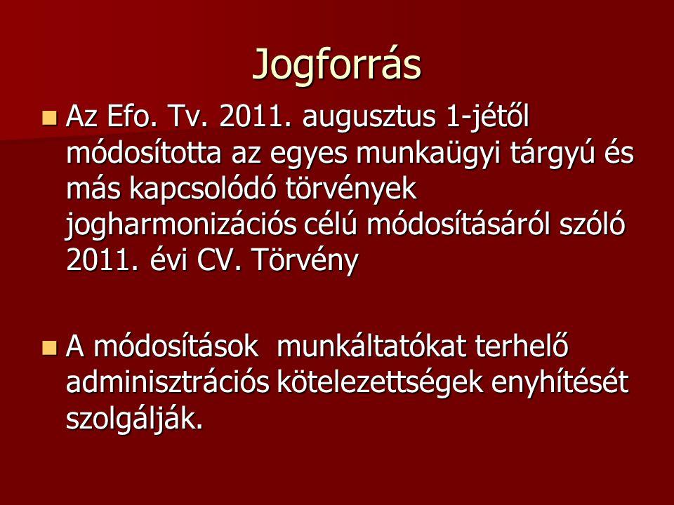 Jogforrás Az Efo. Tv. 2011.