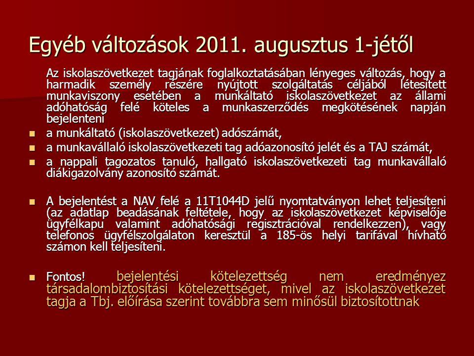 Egyéb változások 2011.