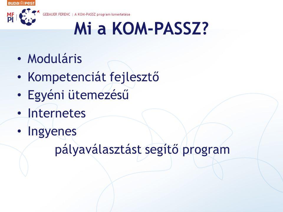 Mi a KOM-PASSZ.