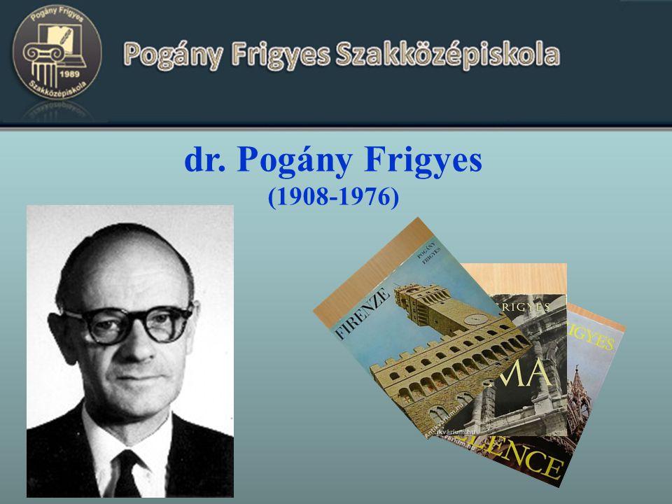 dr. Pogány Frigyes (1908-1976)