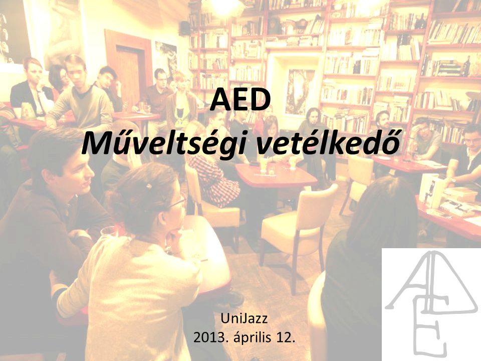 AED Műveltségi vetélkedő UniJazz 2013. április 12.