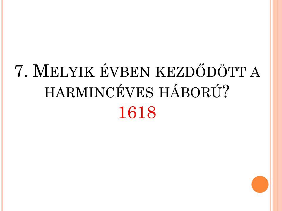 6. M ELYIK ÉVBEN VOLT A HONFOGLALÁS ? 896