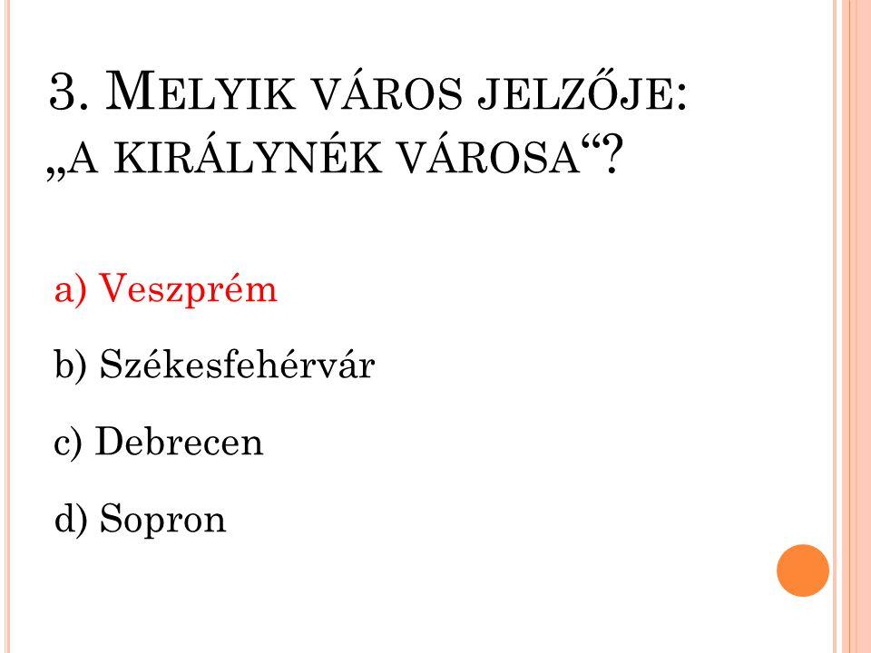 2.M ELYIK ÁLLAM TERÜLETE A LEGNAGYOBB AZ ALÁBBIAK KÖZÜL .