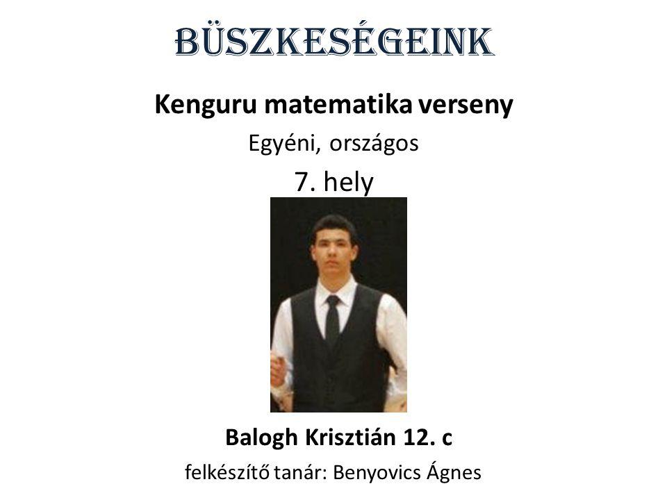 Büszkeségeink Kenguru matematika verseny Egyéni, országos 7.