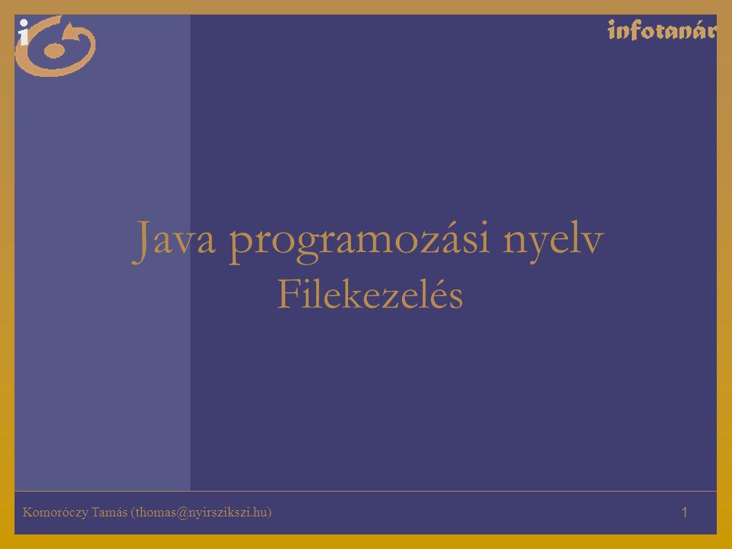 Komoróczy Tamás (thomas@nyirszikszi.hu) 12 Bináris file olvasása import java.io.*; public class filebolkiir{ public static void main(String [] args) { try{ FileInputStream bemenet = new FileInputStream( szamok.dat ); while(true) { int szam = bemenet.read(); if (szam == -1) break; System.out.println(szam); } bemenet.close(); } catch (IOException e) {System.err.print(e);} } }