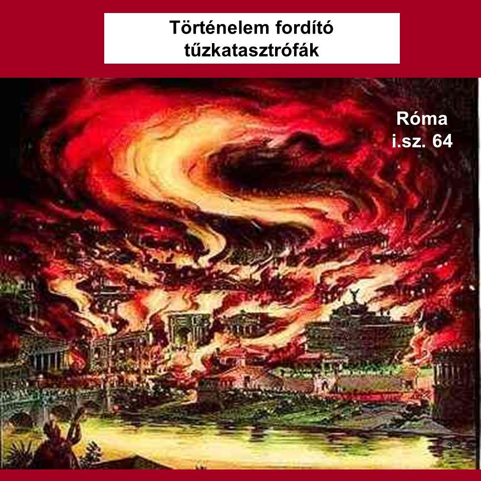 Történelem fordító tűzkatasztrófák Róma i.sz. 64 3
