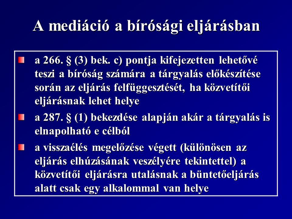 A mediáció a bírósági eljárásban a 266.§ (3) bek.