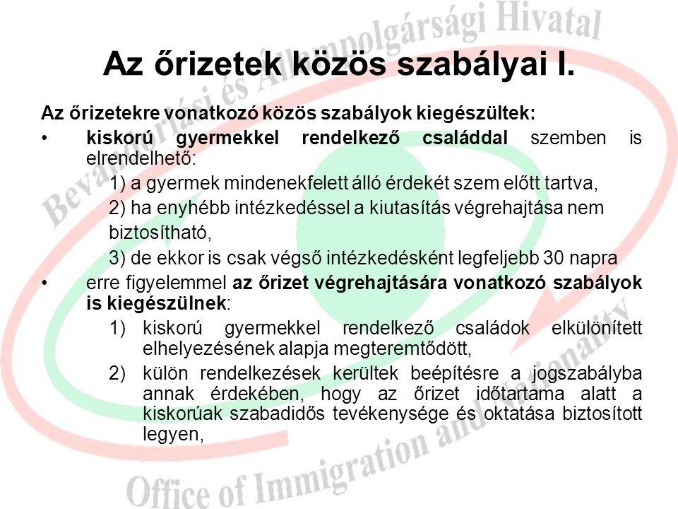 Kiutasítás végrehajtása II.  Kitoloncolással: a kitoloncolás elrendelésének eddigi okai egy okkal bővültek a Visszatérési Irányelv alapján: ha a harm