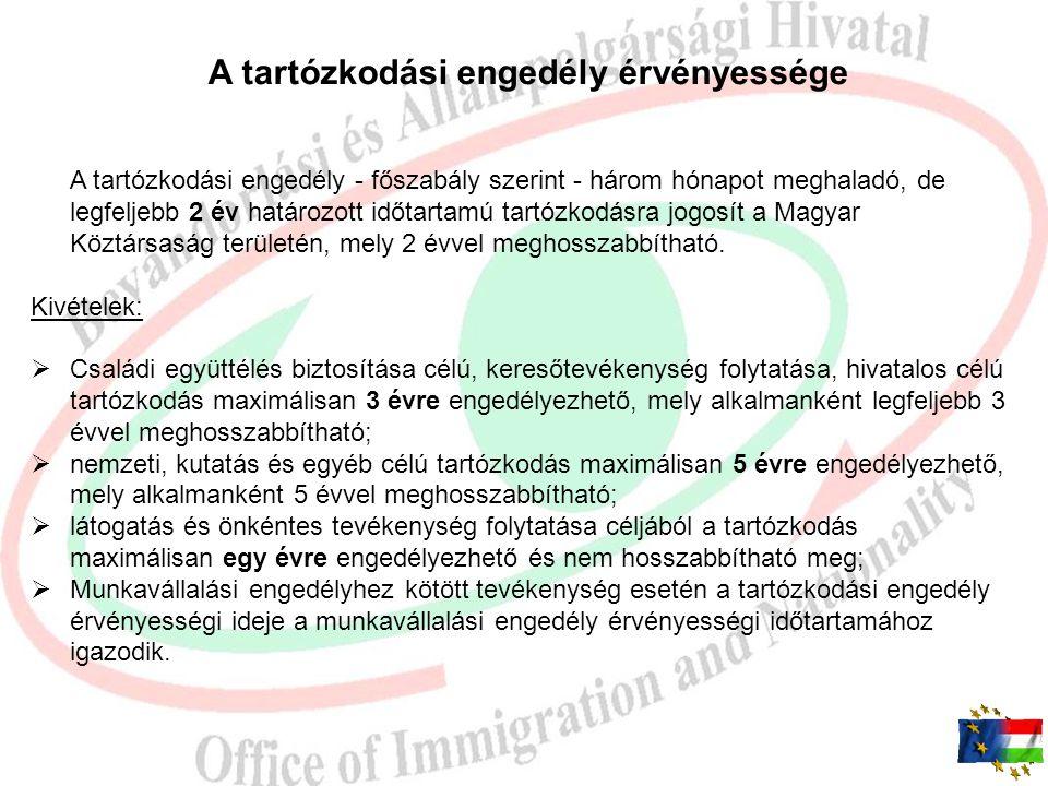 A tartózkodási célok A harmadik országbeli állampolgár a hatályos jogszabályok szerint jelenleg az alábbi célok valamelyikéből kérelmezhet tartózkodás