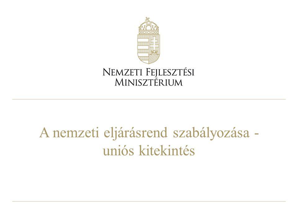 A nemzeti eljárásrend szabályozása - uniós kitekintés