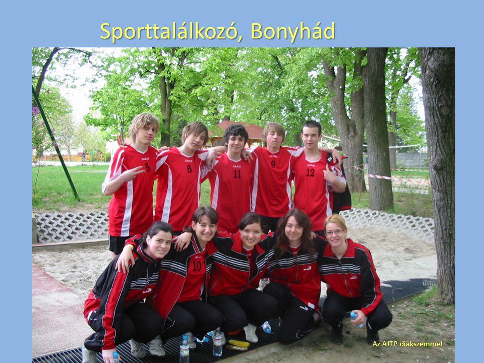 Sporttalálkozó, Bonyhád Az AJTP diákszemmel