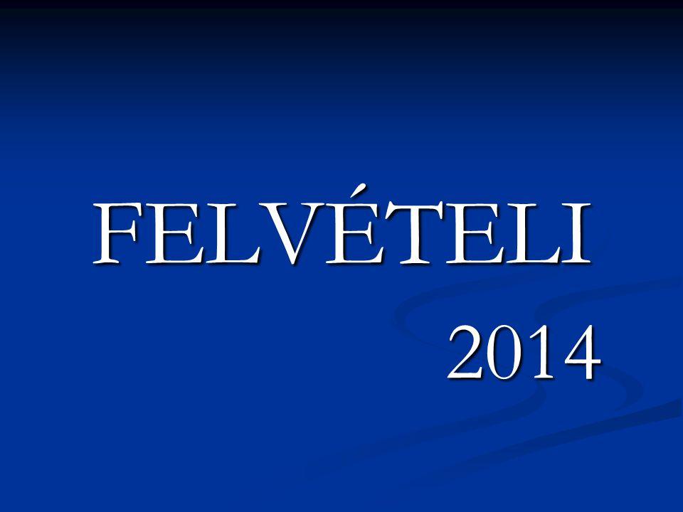 FELVÉTELI 2014