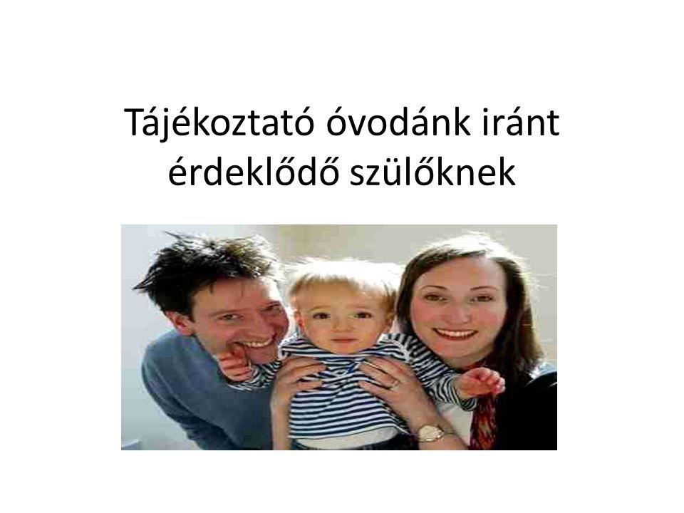 Tájékoztató óvodánk iránt érdeklődő szülőknek