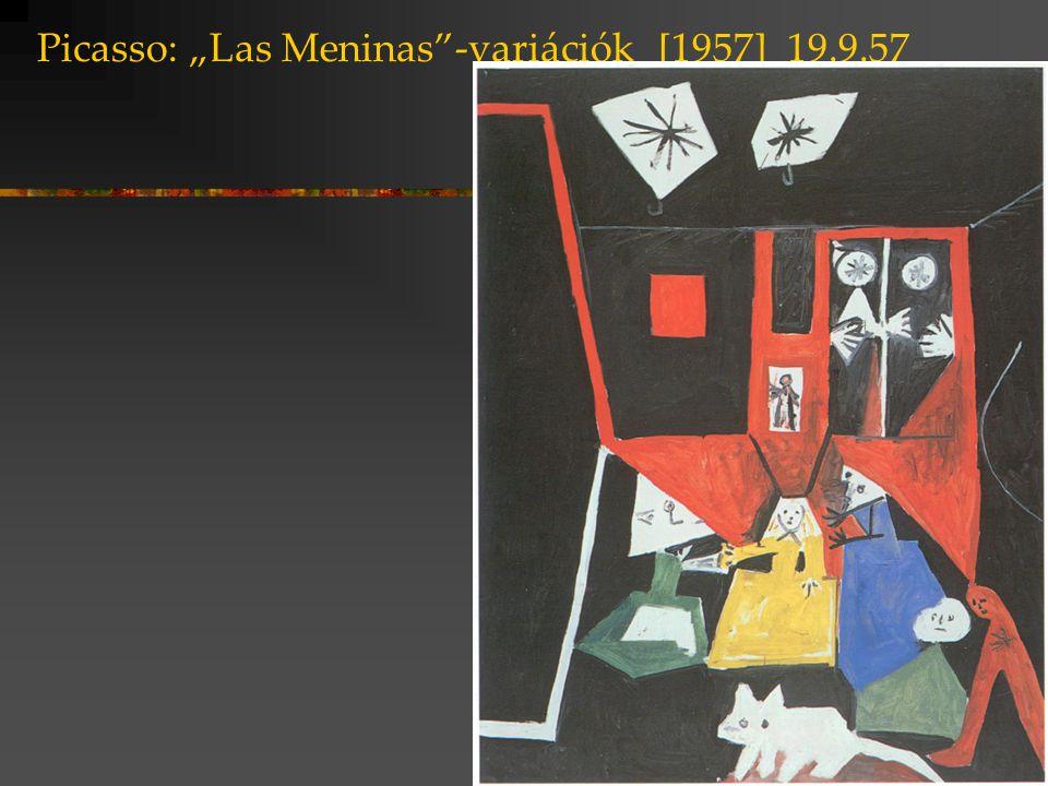"""Picasso: """"Las Meninas""""-variációk [1957] 19.9.57"""