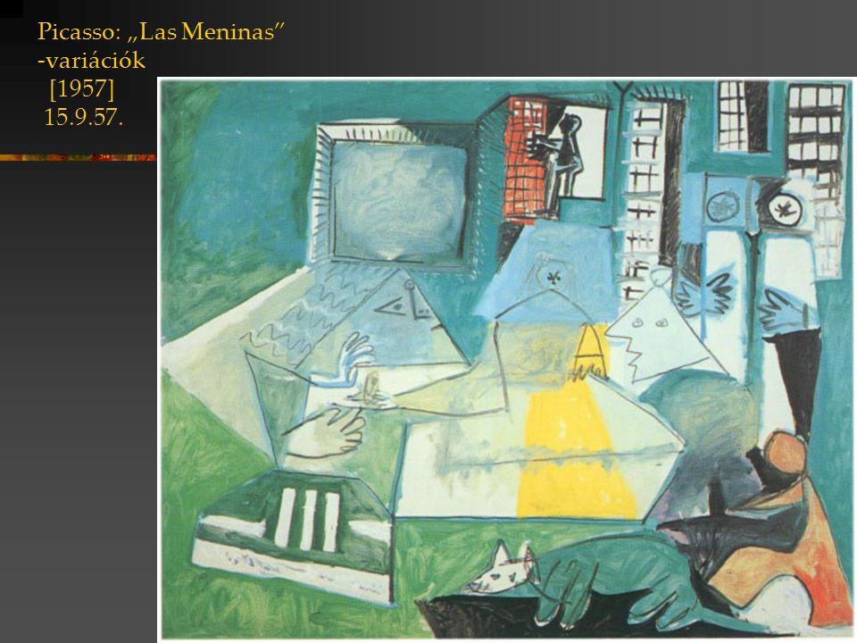 """Picasso: """"Las Meninas"""" -variációk [1957] 15.9.57."""