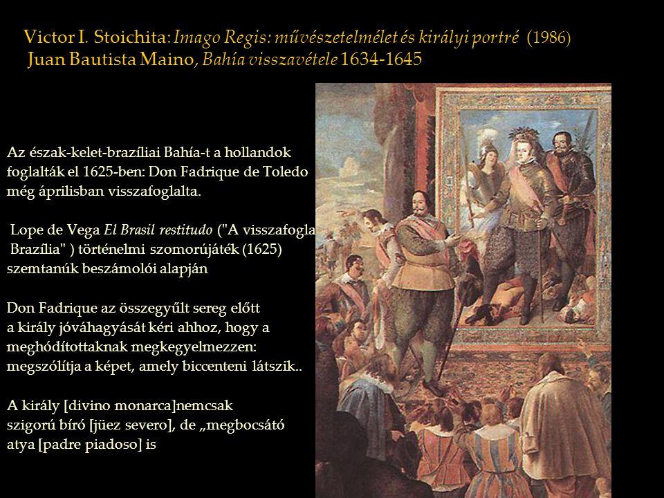 Az észak-kelet-brazíliai Bahía-t a hollandok foglalták el 1625-ben: Don Fadrique de Toledo még áprilisban visszafoglalta. Lope de Vega El Brasil resti