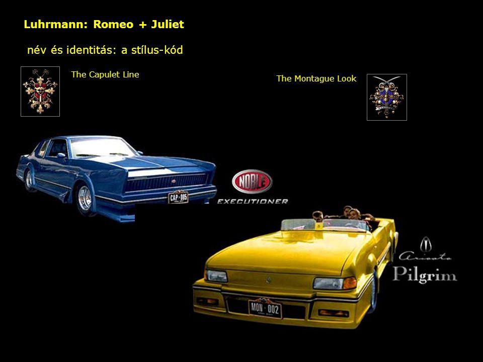 Luhrmann: Romeo + Juliet név és identitás: a stílus-kód – The Capulet Line The Montague Look