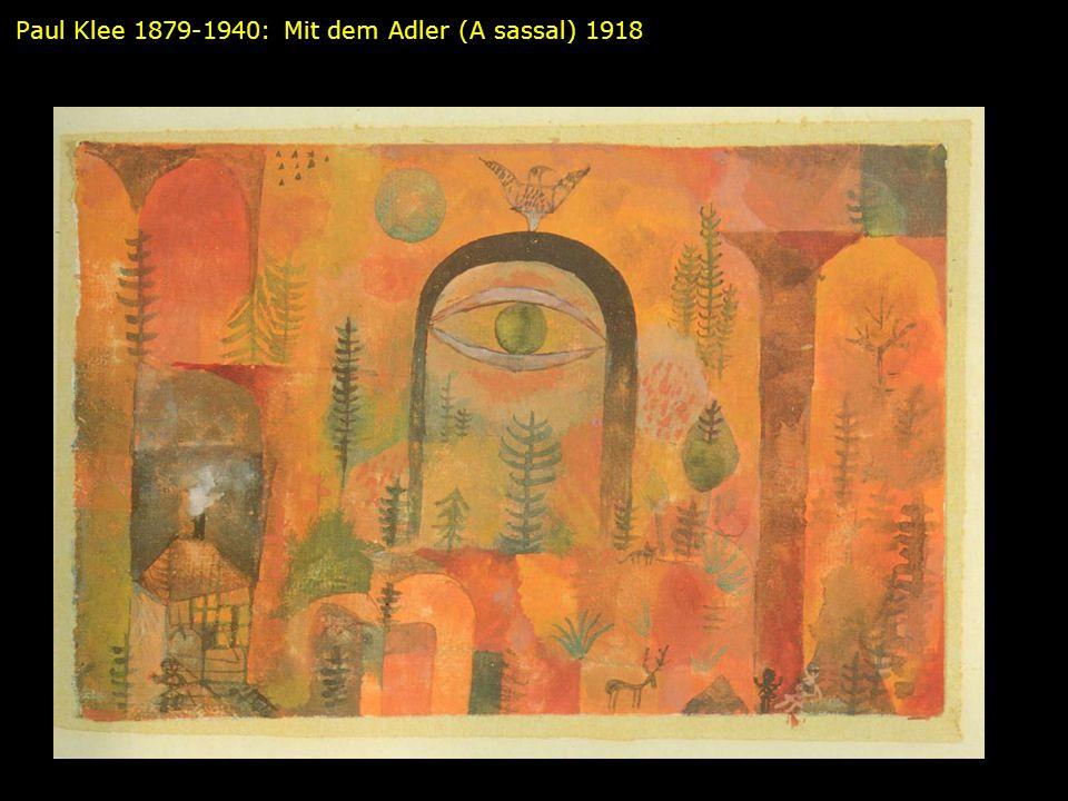 Paul Klee 1879-1940: Mit dem Adler (A sassal) 1918