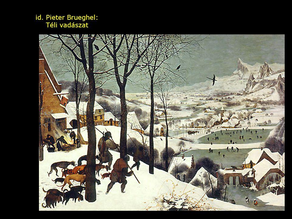 id. Pieter Brueghel: Téli vadászat